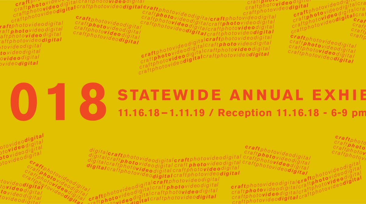 A graphic advertising the 2018 Statewide Annual Exhibition.