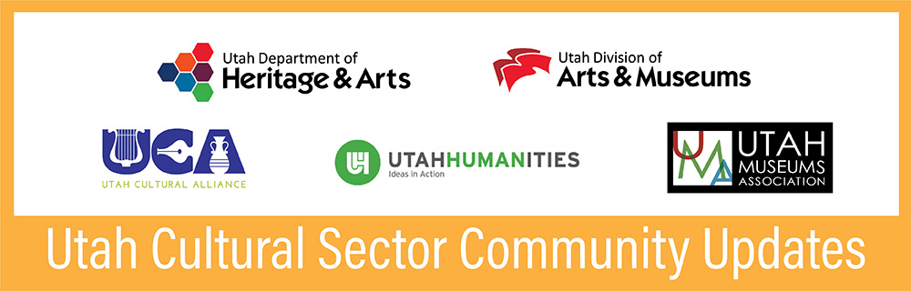 "A graphic that reads, ""Utah Cultural Sector Community Updates."""