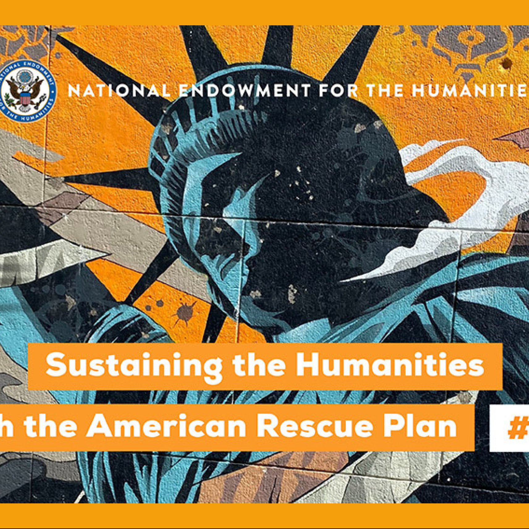 Sustaining the humanities through the American Rescue Plan.